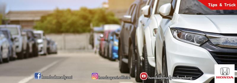 Begini Cara Parkir yang Benar Agar Mobil Lebih Awet!